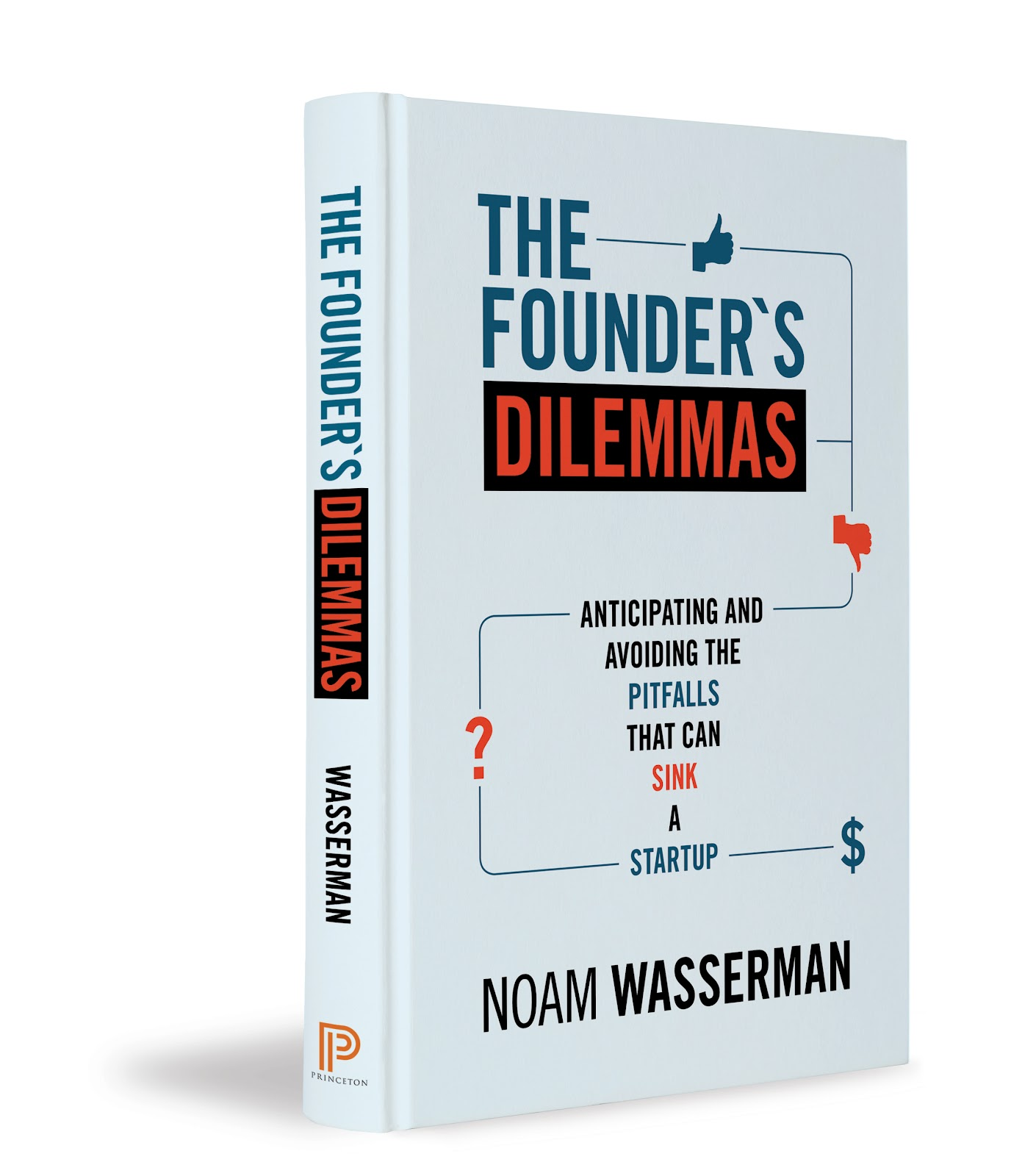 Book review: The Founder's Dilemma by Noam Wasserman