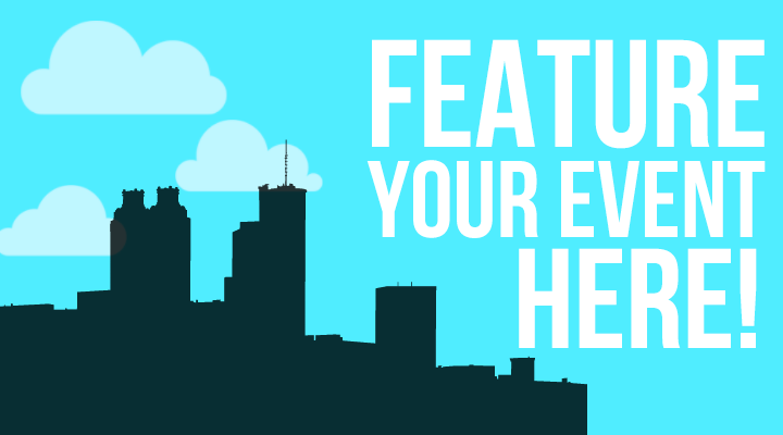 Feature Your Event Here