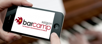 BarcampSaigon, That Awesome Unconference, Comes To Vietnam on July 7th