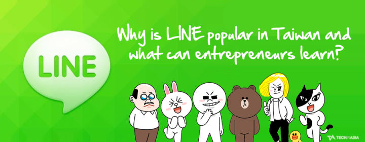 Why is LINE popular in Taiwan and what can entrepreneurs learn?