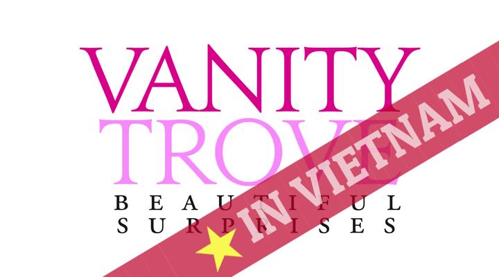 vanitytrove-vietnam-glamybox