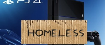 ps4 homeless