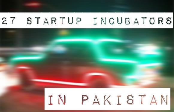 startup incubators in Pakistan