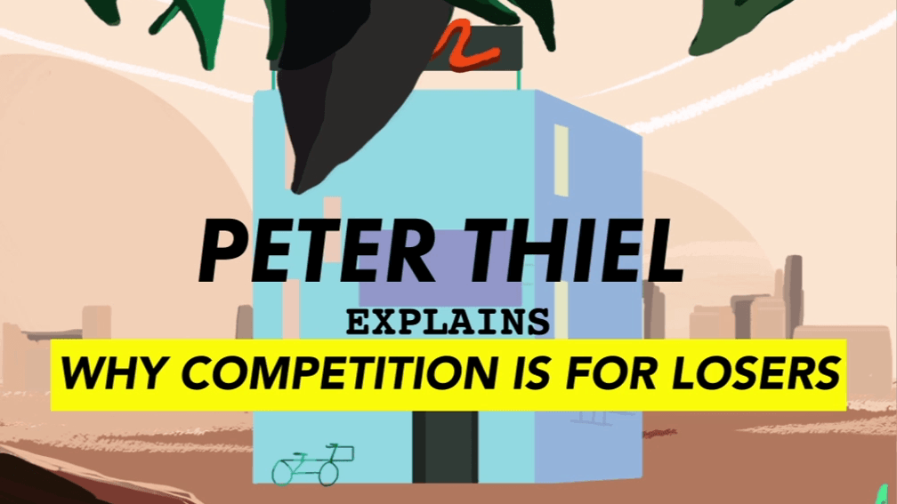 Facebook Is For Losers: Video: Peter Thiel Explains Why Competition Is For Losers