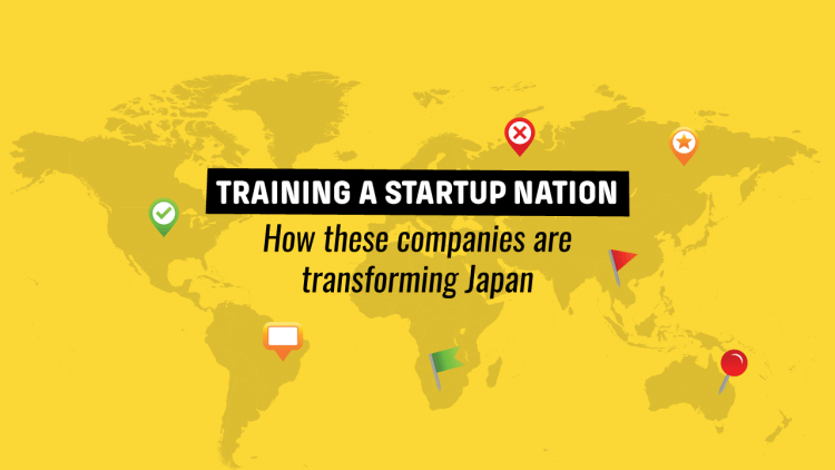 Training a startup nation – How these companies are transforming Japan