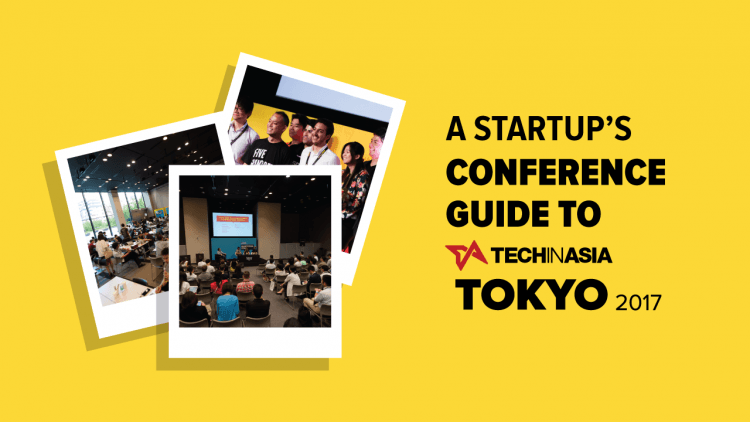 A startup's conference guide to TIA Tokyo 2017's Startup Strategy Workshops