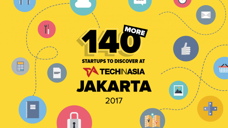 140 more startups to discover at TIA Jakarta 2017