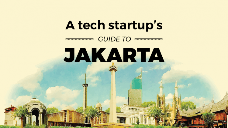 tech startup's guide to Jakarta