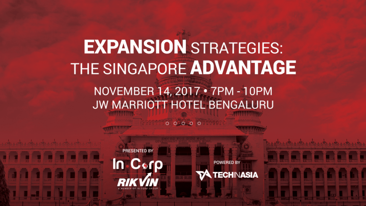 Expansion Strategies: The Singapore Advantage - Bangalore edition